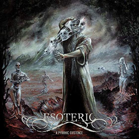 Esoteric- A pyrrhic existence