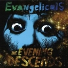 Evangelicals- The evening descends
