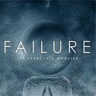 Failure- The heart is a monster