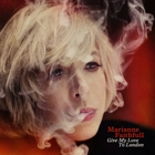 Marianne Faithfull- Give my love to London