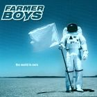Farmer Boys- The world is ours