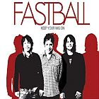Fastball- Keep your wig on