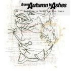From Autumn To Ashes - Holding a wolf by the ears