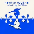 Newton Faulkner- Rebuilt by humans