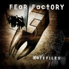 Fear Factory - Hatefiles