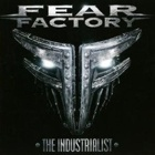 Fear Factory- The industrialist