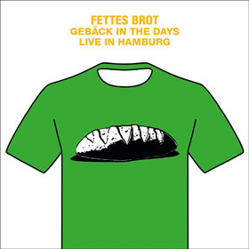 Fettes Brot - Gebäck in the days – Live in Hamburg