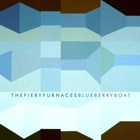The Fiery Furnaces - Blueberry boat