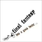 Final Fantasy - Has a good home