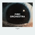 Fire! Orchestra- Enter