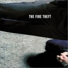 The Fire Theft- The Fire Theft