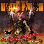 Five Finger Death Punch- The wrong side of Heaven and the righteous side of hell volume 1