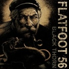 Flatfoot 56- Black thorn