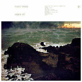 Fleet Foxes- Crack-up