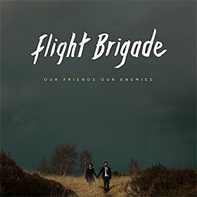 Flight Brigade- Our friends our enemies