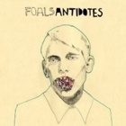 Foals - Antidotes