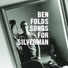 Ben Folds - Songs for Silverman