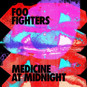 Foo Fighters- Medicine at midnight