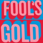 Fool's Gold- Fool's Gold