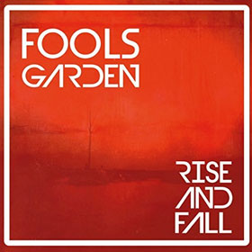 Fools Garden- Rise and fall