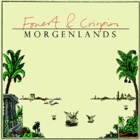 Forest & Crispian- Morgenlands