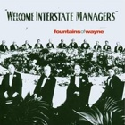 Fountains Of Wayne- Welcome interstate managers