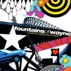 Fountains Of Wayne- Traffic and weather