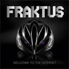 Fraktus- Welcome to the Internet