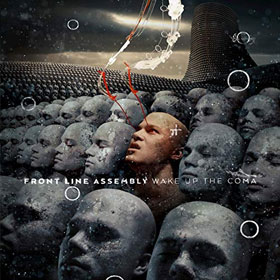 Front Line Assembly- Wake up the coma