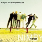 Fury In The Slaughterhouse- NIMBY