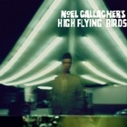 Noel Gallagher's High Flying Birds- Noel Gallagher's High Flying Birds