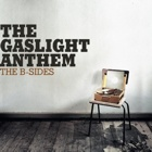 The Gaslight Anthem- The B-sides