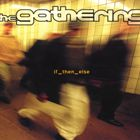 The Gathering- If_then_else
