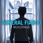 General Fiasco- Buildings