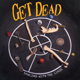 Get Dead- Dancing with the curse