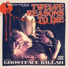 Ghostface Killah- Twelve reasons to die: The Brown tape