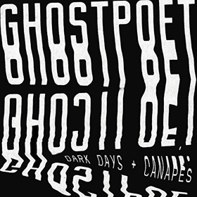 Ghostpoet- Dark days & canapés