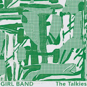 Girl Band- The talkies