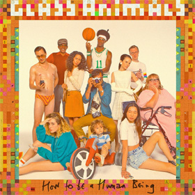 Glass Animals- How to be a human being