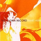 The Gloria Record- Start here
