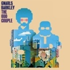 Gnarls Barkley- The odd couple