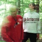 The Go-Betweens- The friends of Rachel Worth