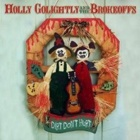 Holly Golightly & The Brokeoffs- Dirt don't hurt
