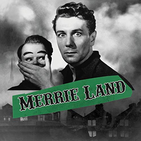 The Good, The Bad & The Queen- Merrie land