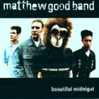 Matthew Good Band- Beautiful midnight