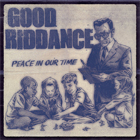 Good Riddance- Peace in our time