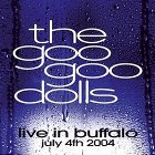 The Goo Goo Dolls - Live in Buffalo July 4th 2004