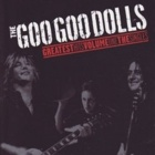 The Goo Goo Dolls- Greatest hits volume one - The singles