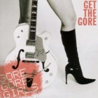 Gore Gore Girls- Get the gore