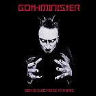 Gothminister- Gothic electronic anthems